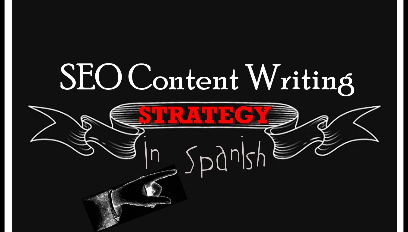 SEO content writing strategy in Spanish